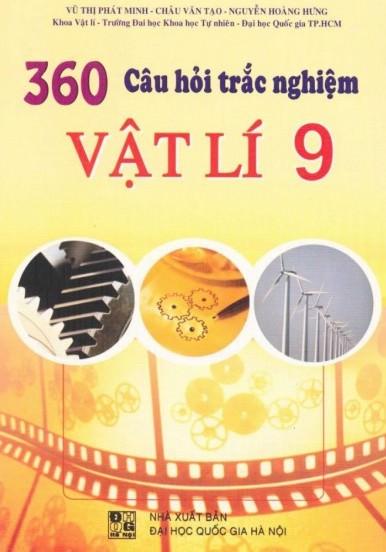 360 Câu Hỏi Trắc Nghiệm Vật Lý 9 - Có Đáp Án