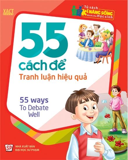 55 Cách Để Tranh Luận Hiệu Quả