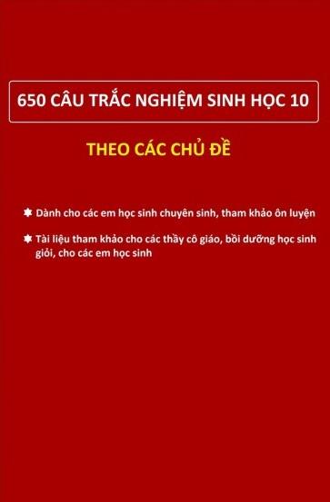 650 Câu Trắc Nghiệm Sinh Học 10