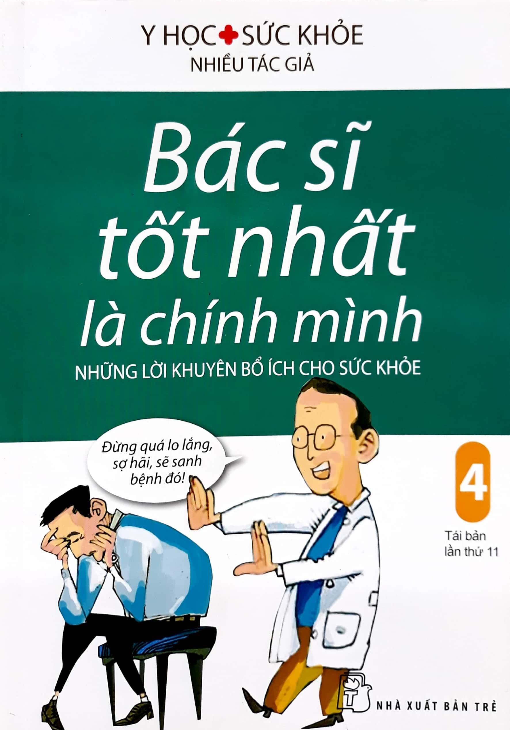 Bác Sĩ Tốt Nhất Là Chính Mình - Tập 4: Những Lời Khuyên Bổ Ích Cho Sức Khỏe