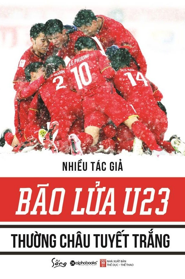 Bão Lửa U23 – Thường Châu Tuyết Trắng