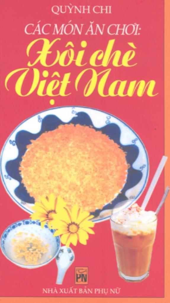 Các Món Ăn Chơi Xôi Chè Việt Nam