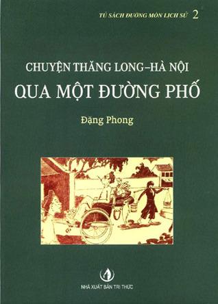 Chuyện Thăng Long - Hà Nội qua một đường phố