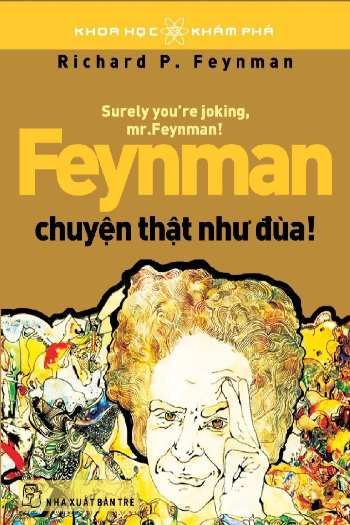Feynman: Chuyện Thật Như Đùa