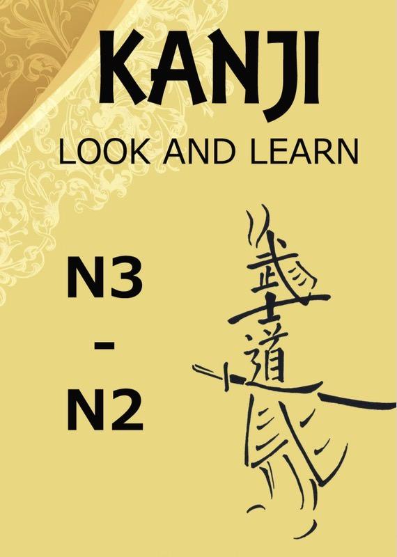 Kanji Look And Learn N3 - N2: Bản Nhật Việt