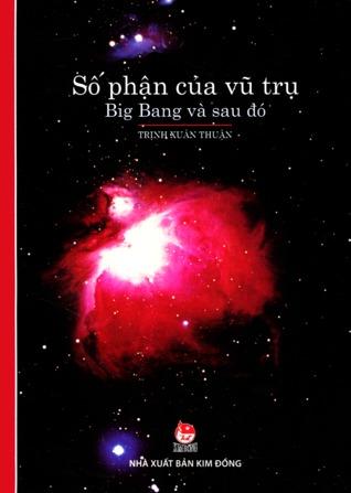 Số phận của vũ trụ: Big Bang và sau đó