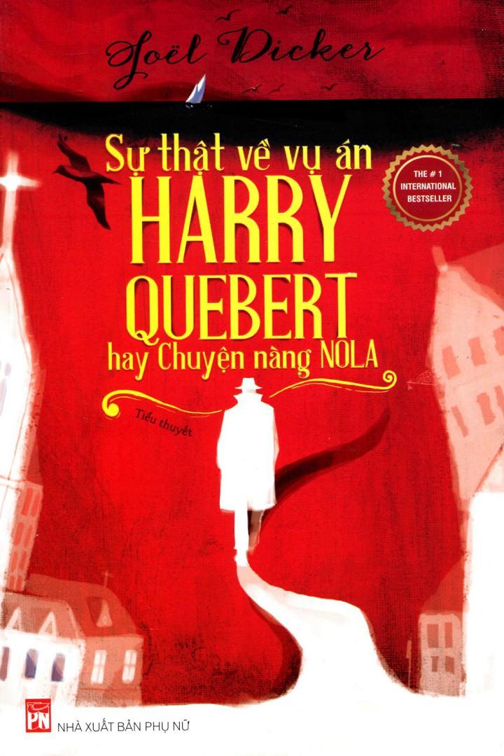 Sự Thật Về Vụ Án Harry Quebert Hay Chuyện Nàng Nola