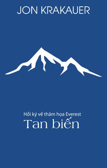 Tan Biến: Hồi Ký Về Thảm Hoạ Everest