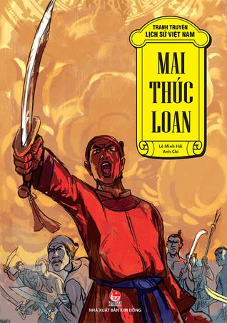 Tranh Truyện Lịch Sử Việt Nam - Mai Thúc Loan