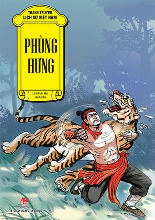 Tranh Truyện Lịch Sử Việt Nam - Phùng Hưng