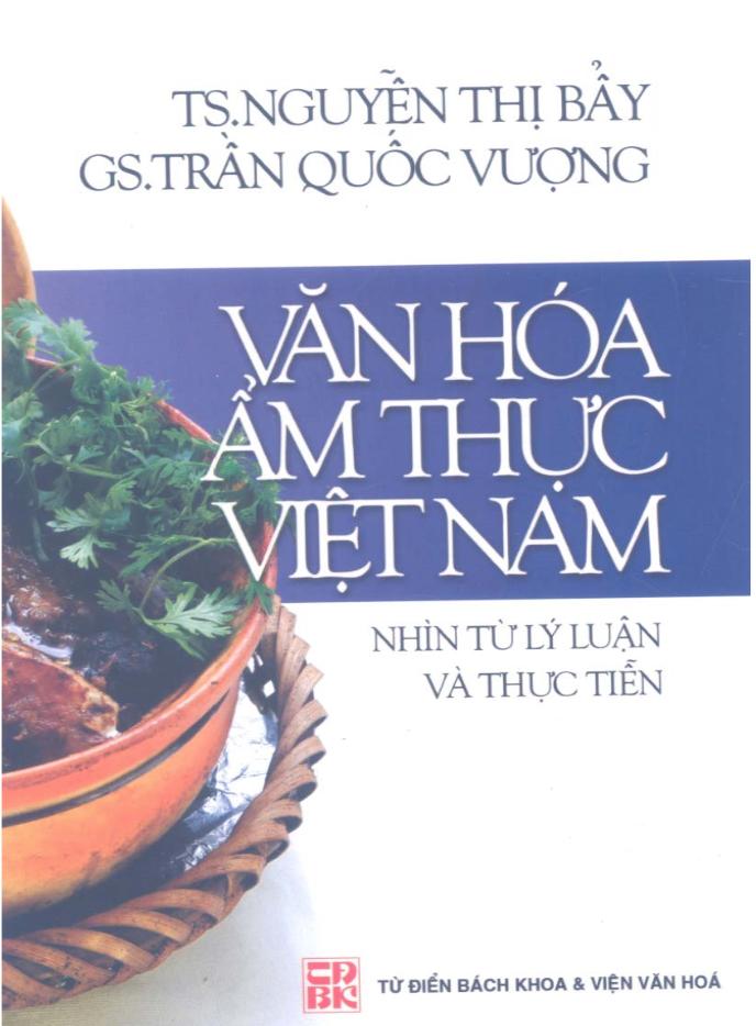 Văn Hóa Ẩm Thực Việt Nam - Nhìn Từ Lý Luận Và Thực Tiễn